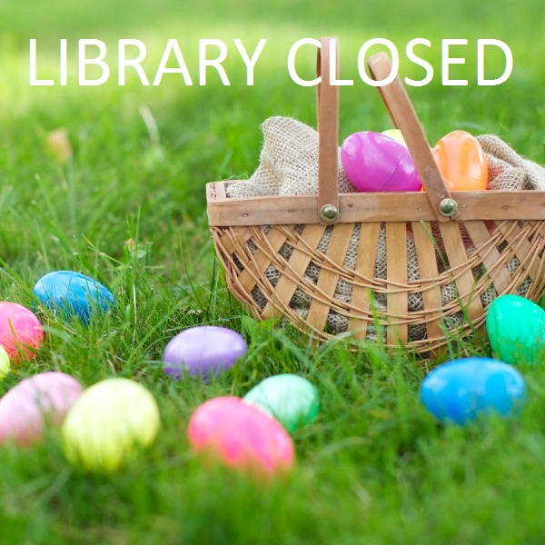 Library Closed for Easter